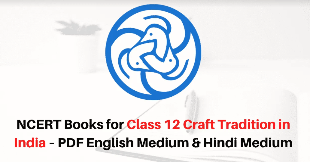 NCERT Craft Tradition in India Books for Class 12